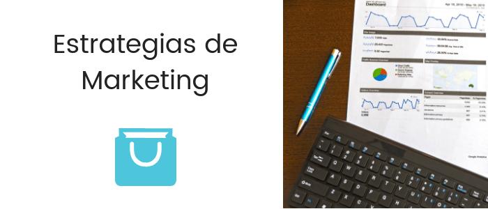 Estrategias de marketing: Aprende a ser el mejor