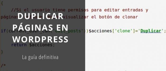 Duplicar páginas en WordPress: la guía definitiva