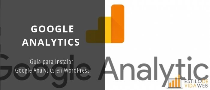 Guía para instalar Google Analytics en WordPress