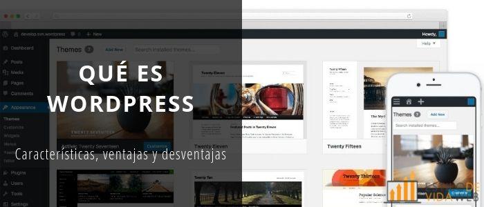 Qué es WordPress: características, ventajas y desventajas